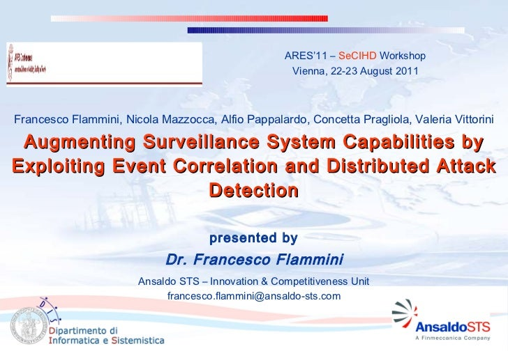 Augmenting Surveillance System Capabilities by Exploiting Event Correlation and Distributed Attack Detection presented by ...
