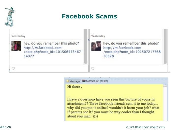 Facebook ScamsSlide 20                    © First Base Technologies 2012