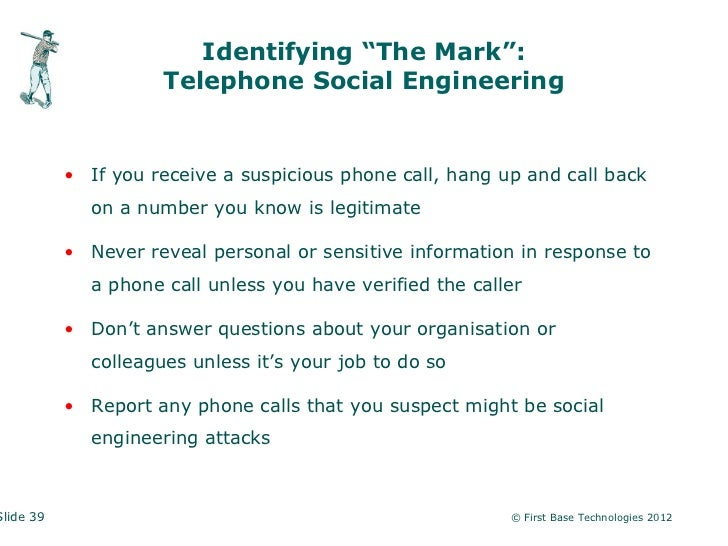"""Identifying """"The Mark"""":                     Telephone Social Engineering           • If you receive a suspicious phone cal..."""