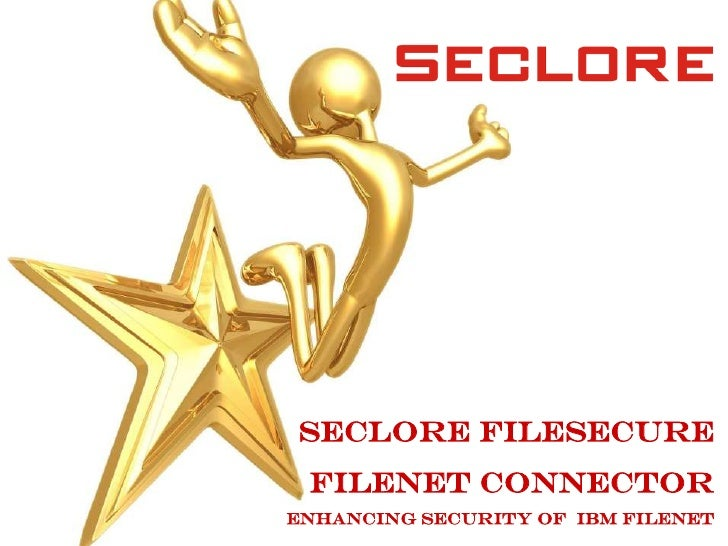 Seclore Filesecure<br />FileNet Connector<br />Enhancing security of  IBM FILENET<br />
