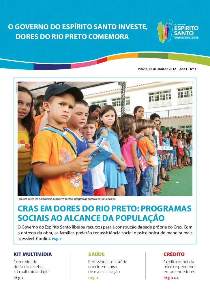 O GOVERNO DO ESPÍRITO SANTO INVESTE,  DORES DO RIO PRETO COMEMORA                                                         ...