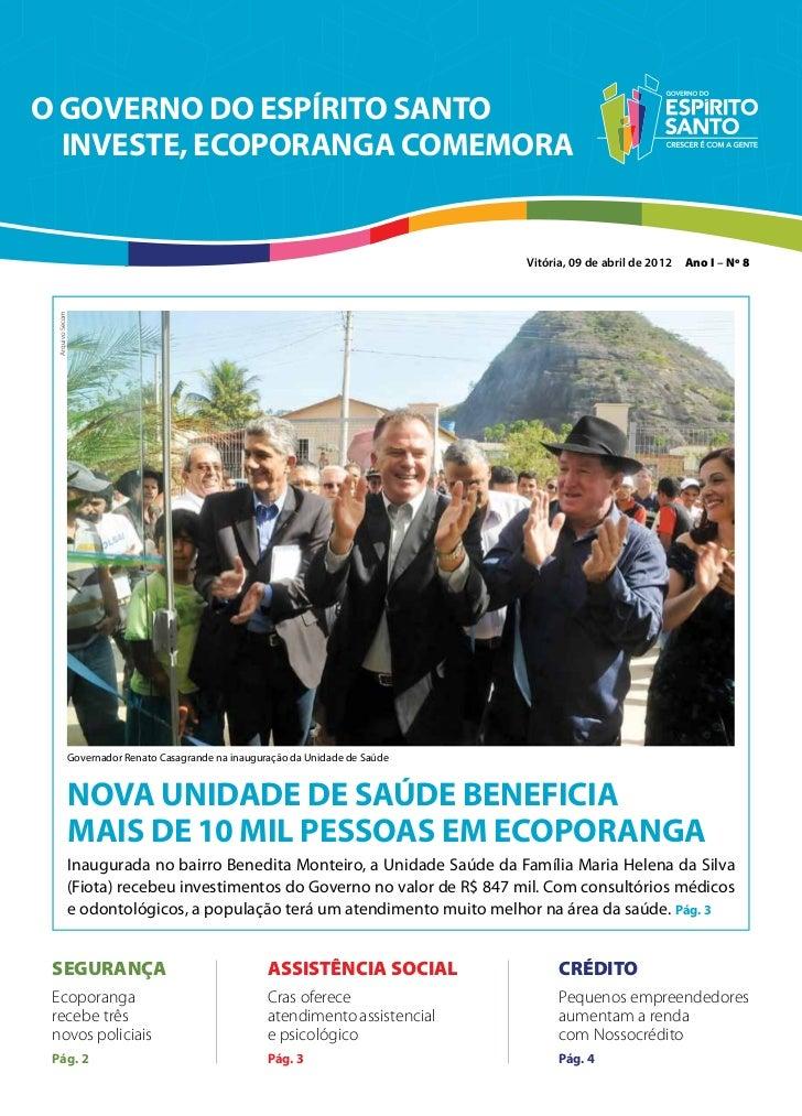 O GOVERNO DO ESPÍRITO SANTO  INVESTE, ECOPORANGA COMEMORA                                                                 ...