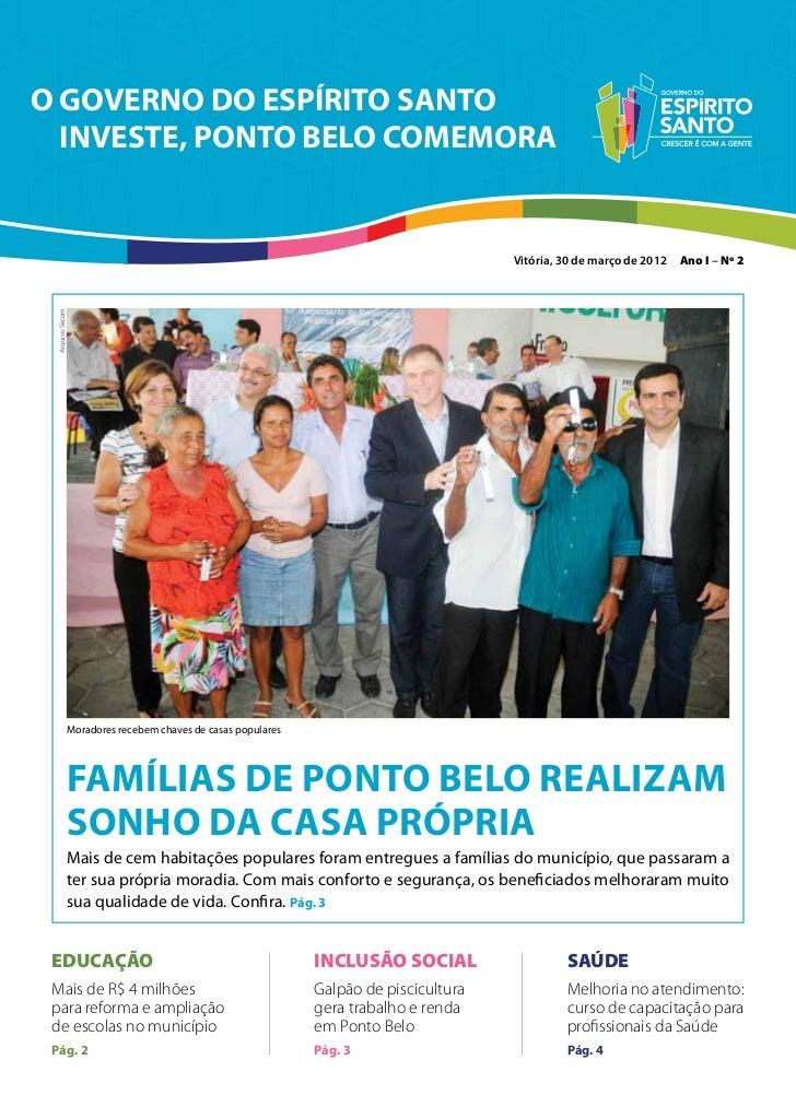 O GOVERNO DO ESPÍRITO SANTO  INVESTE, PONTO BELO COMEMORA                                                                 ...