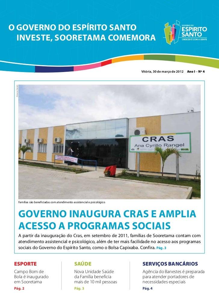O GOVERNO DO ESPÍRITO SANTO  INVESTE, Sooretama COMEMORA                                                                  ...