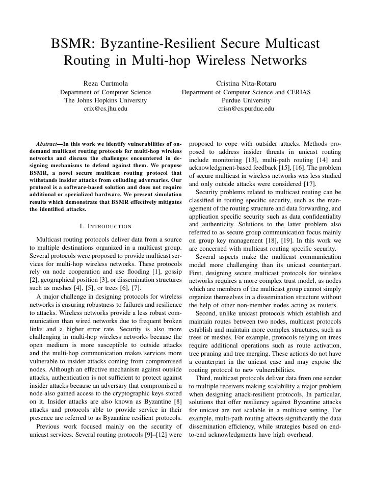 BSMR: Byzantine-Resilient Secure Multicast         Routing in Multi-hop Wireless Networks                    Reza Curtmola...
