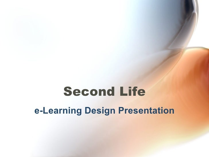 Second Life e-Learning Design Presentation