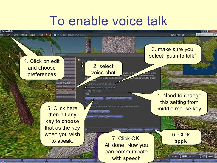 To enable voice talk 1. Click on edit and choose preferences 2. select voice chat 4. Need to change this setting from midd...