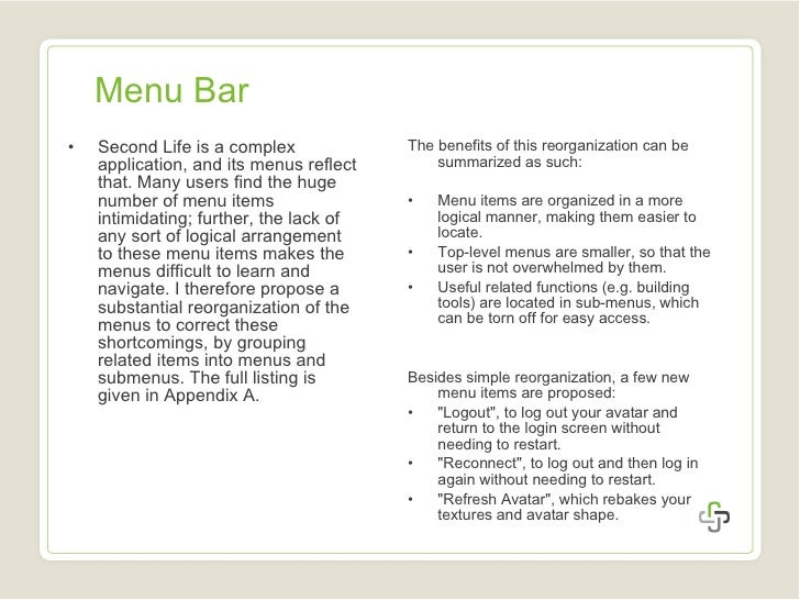 Menu Bar <ul><li>Second Life is a complex application, and its menus reflect that. Many users find the huge number of menu...