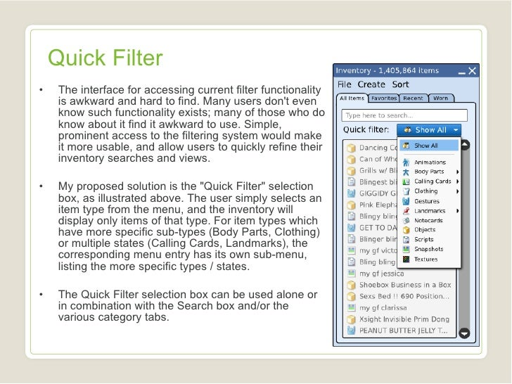 Quick Filter <ul><li>The interface for accessing current filter functionality is awkward and hard to find. Many users don'...