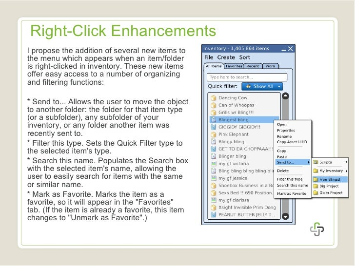 Right-Click Enhancements <ul><li>I propose the addition of several new items to the menu which appears when an item/folder...