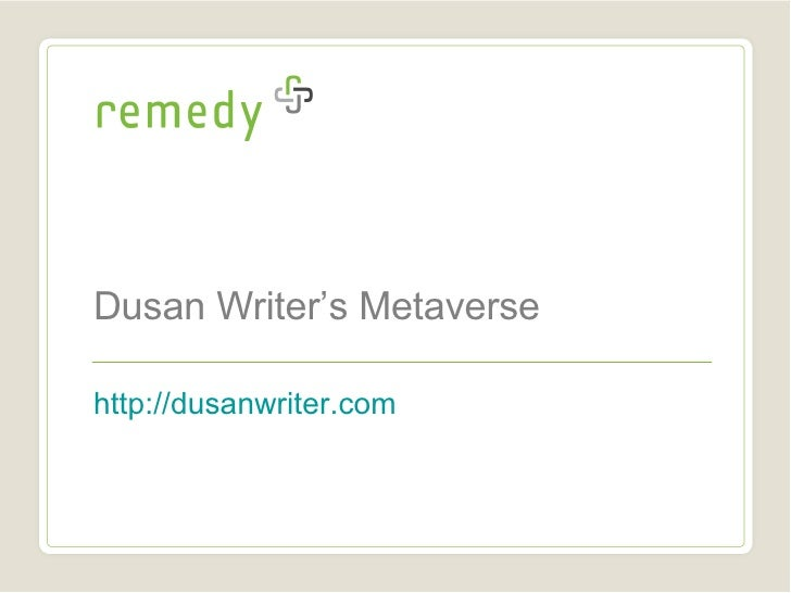 Dusan Writer's Metaverse http://dusanwriter.com