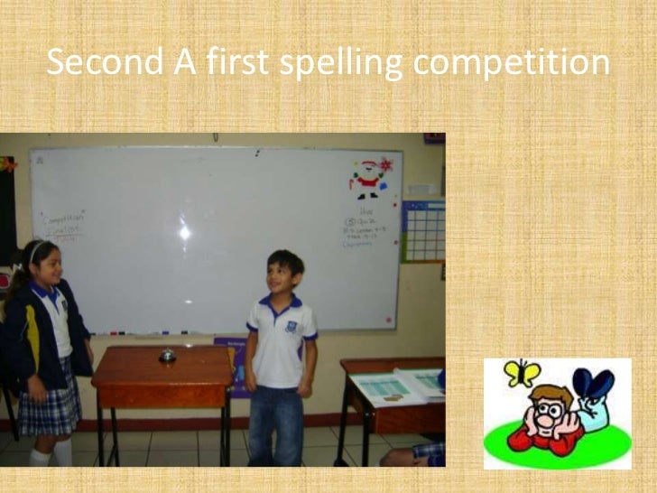 Second A first spelling competition