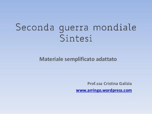 Materiale semplificato adattato  Prof.ssa Cristina Galizia www.arringo.wordpress.com