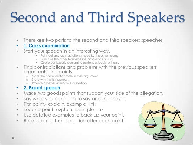 How do write speech for debate for the 1st,2nd,3rd and 4th speaker?