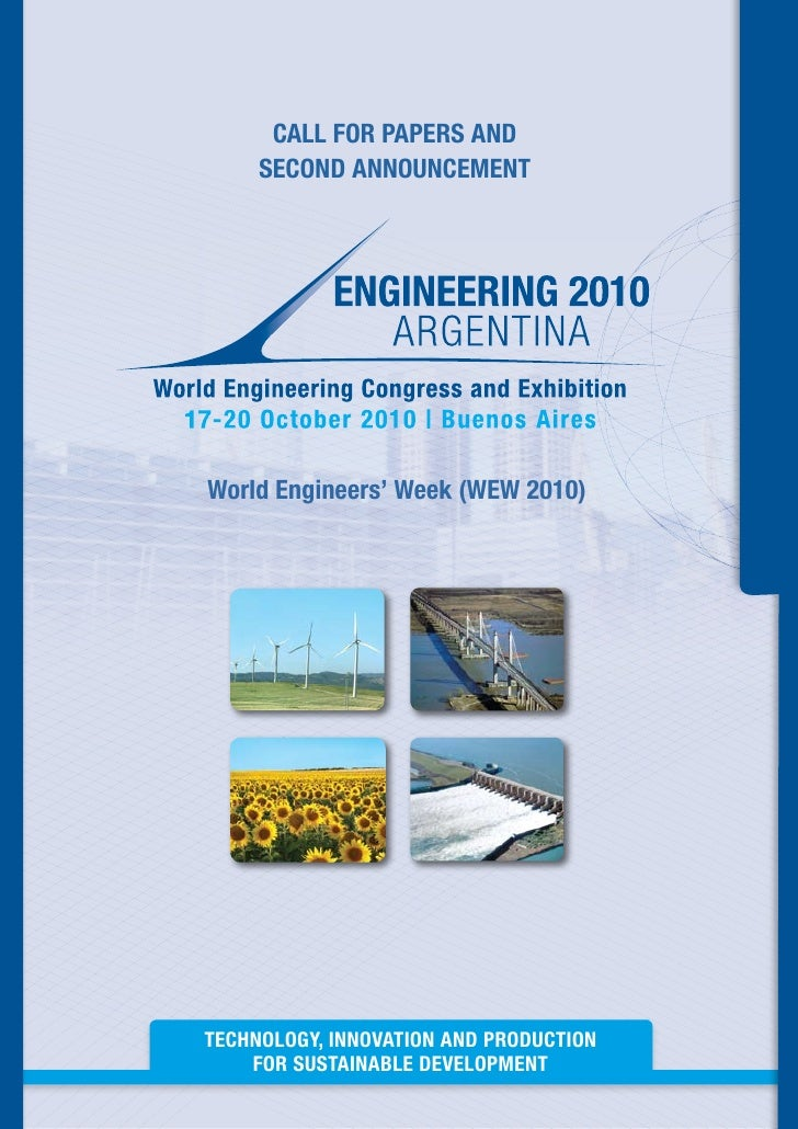 CALL FOR PAPERS AND      SECOND ANNOUNCEMENT     World Engineers' Week (WEW 2010)     TECHNOLOGY, INNOVATION AND PRODUCTIO...