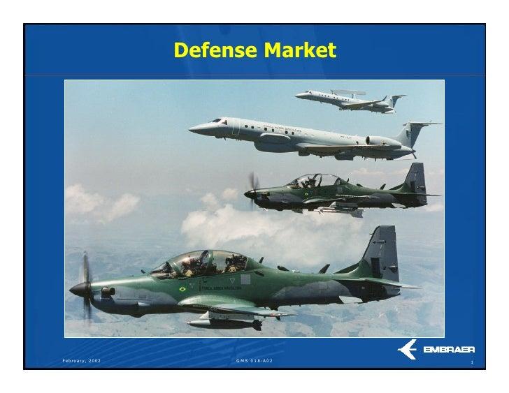 Defense Market     February, 2002        G M S 0 1 8- A 0 2   1