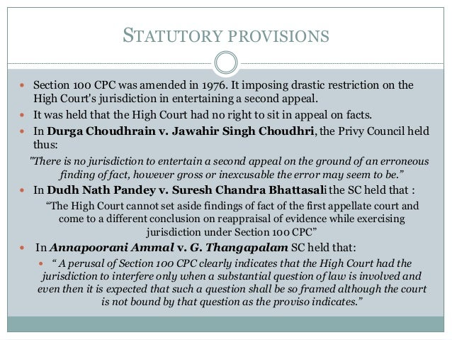 second appeal in cpc The decree under the cpc, for the purpose of filing second appeal the  judgment has been defined under section 2 (9) of the cpc and what the  judgment.