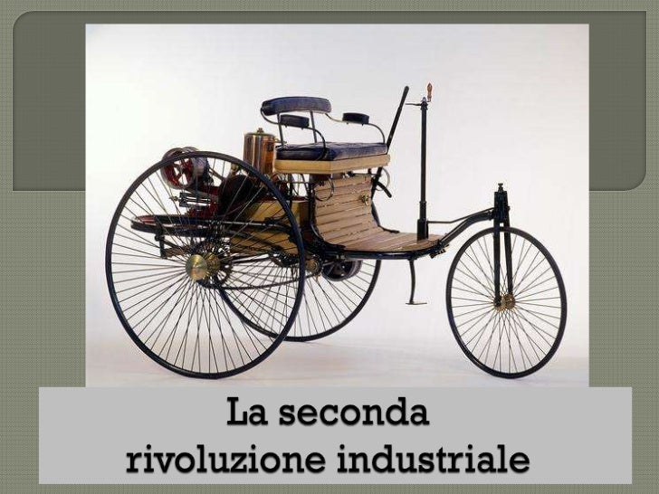 """ Si   parla di seconda rivoluzione industriale perché nella seconda metà dell""""800 e specialmente nel periodo 1870-1900 si..."""