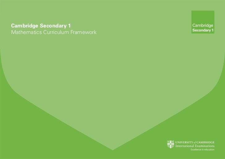 Cambridge Secondary 1Mathematics Curriculum Framework