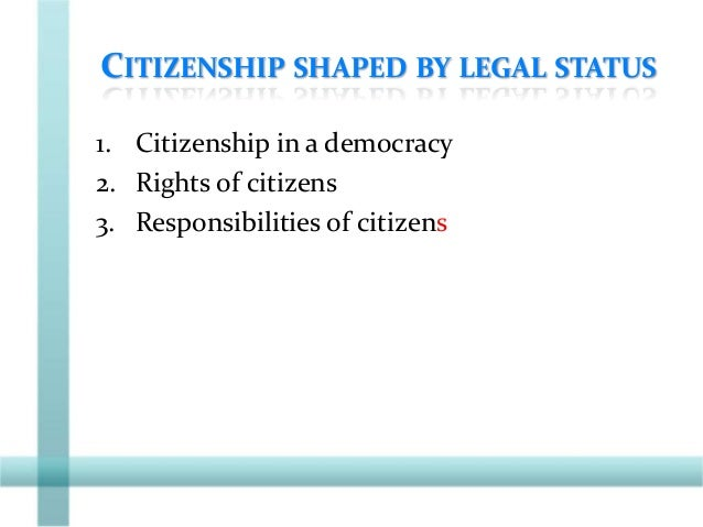 RESPONSIBILITIES OF CITIZENS • As citizens, we have to fulfill our responsibilities such as to obey the laws of the land. ...