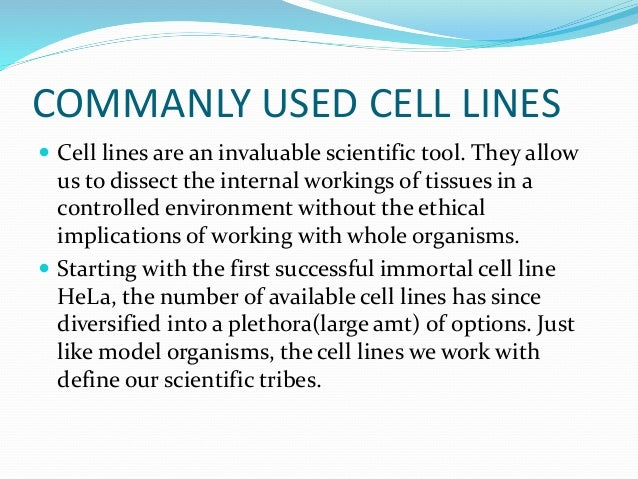 Number 3: Insert your favorite immortal human cell line here!  Some may consider it cheating to use a cell line collectio...