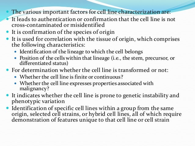  Chromosome counting and karyotyping allow species identification of the cells and, when banding is used, distinguish ind...