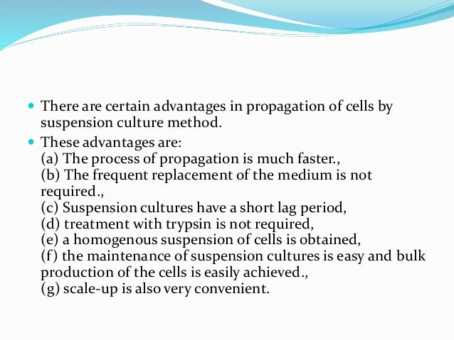  The cell lines are known by: a) A code e.g. NHB for Normal Human Brain. b) A cell line number- This is applicable when s...