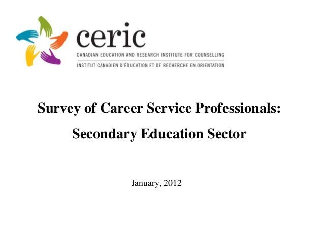 Survey of Career Service Professionals:     Secondary Education Sector               January, 2012