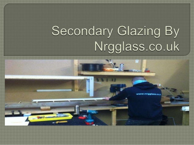  Secondary  glazing involves adding an additional slim line window inside your existing windows.  It is a cost efficient...