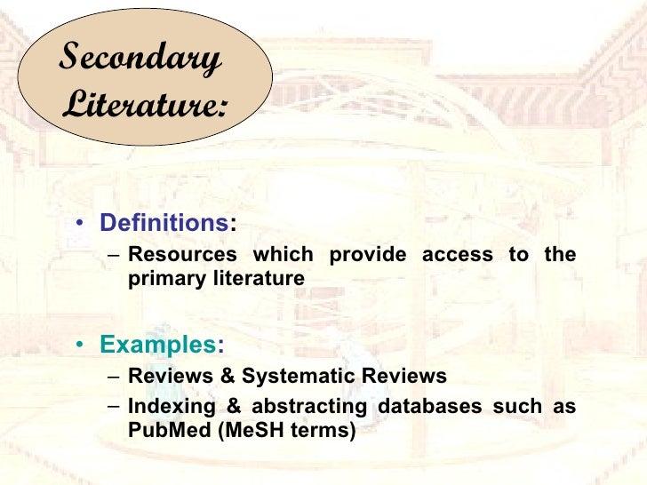 <ul><li>Definitions : </li></ul><ul><ul><li>Resources which provide access to the primary literature </li></ul></ul><ul><l...