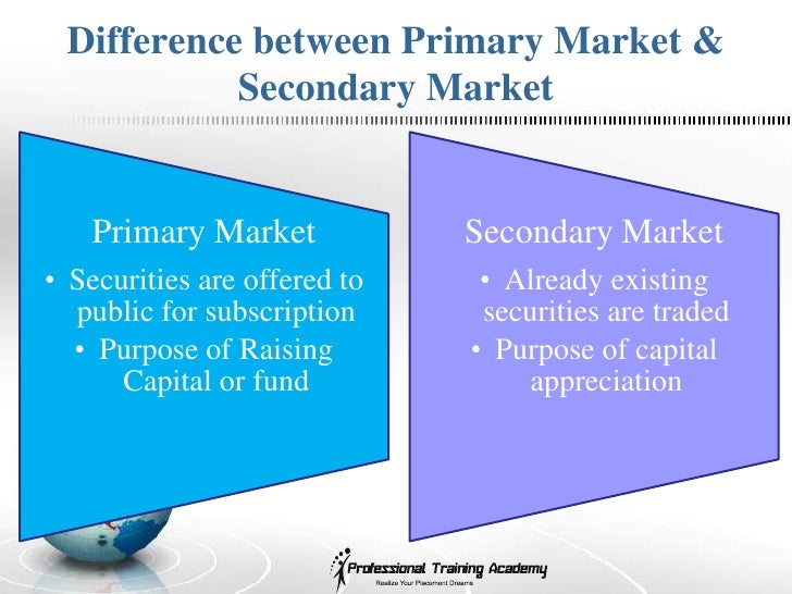 what is the difference between a primary and a secondary market