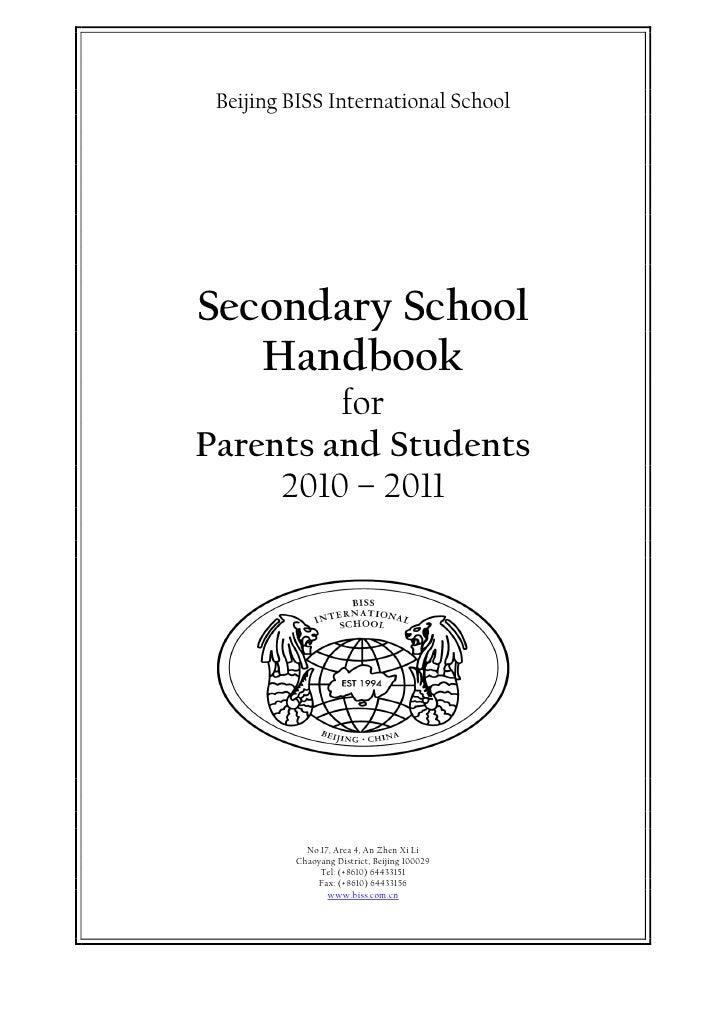 Beijing BISS International School     Secondary School    Handbook          for Parents and Students      2010 – 2011     ...