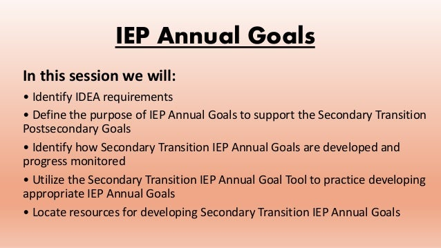 Annual Iep Goals >> Secondary Transition Annual Iep Goals Redelivery Power Point