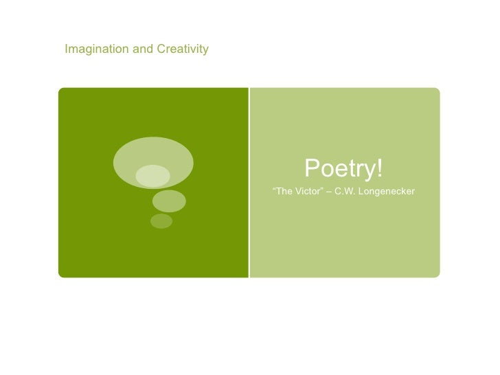 the victor poem by cw longenecker