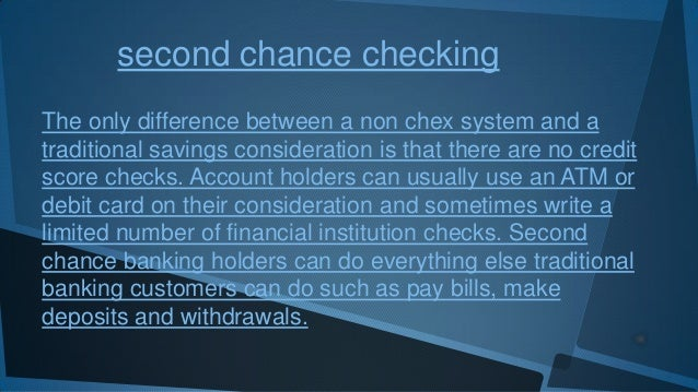 Second chance checking