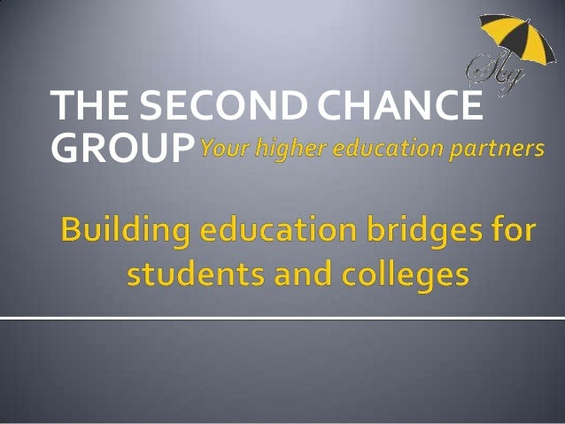 THE SECOND CHANCE GROUP