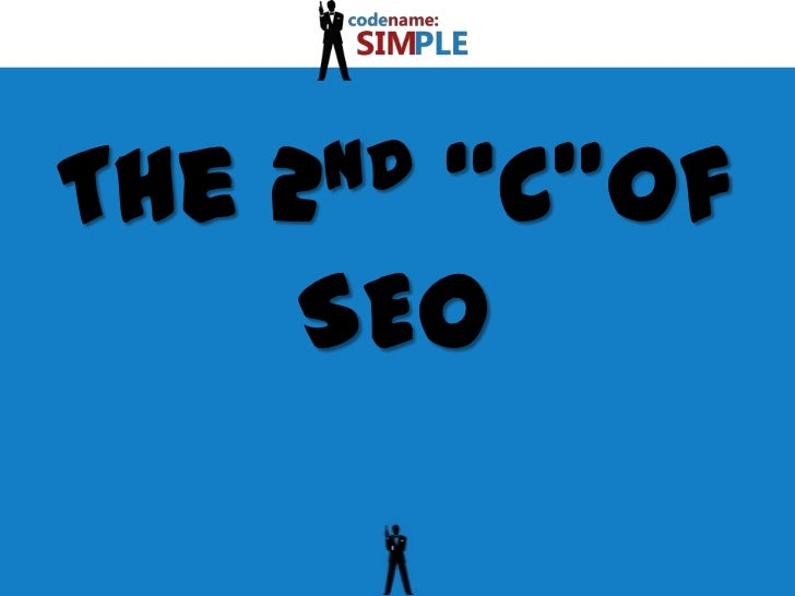 "The 2nd ""C""of SEO<br />"