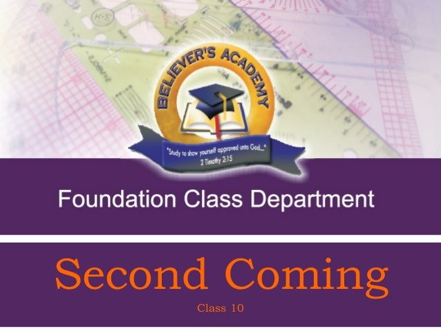 Second Coming   Class 10Class 10 Coming           - Second          1