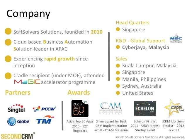 © 2016 Soft Solvers Solutions. All rights reserved. Company Partners Echelon Finalist 2011 - Asia's largest Startup event ...