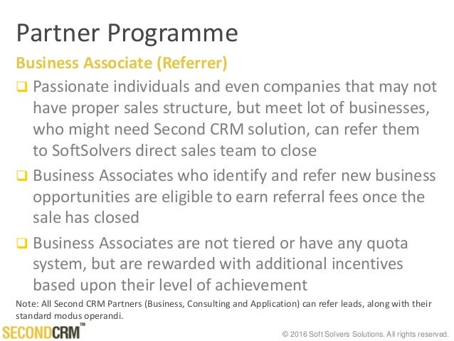 © 2016 Soft Solvers Solutions. All rights reserved. Partner Programme Business Associate (Referrer)  Passionate individua...