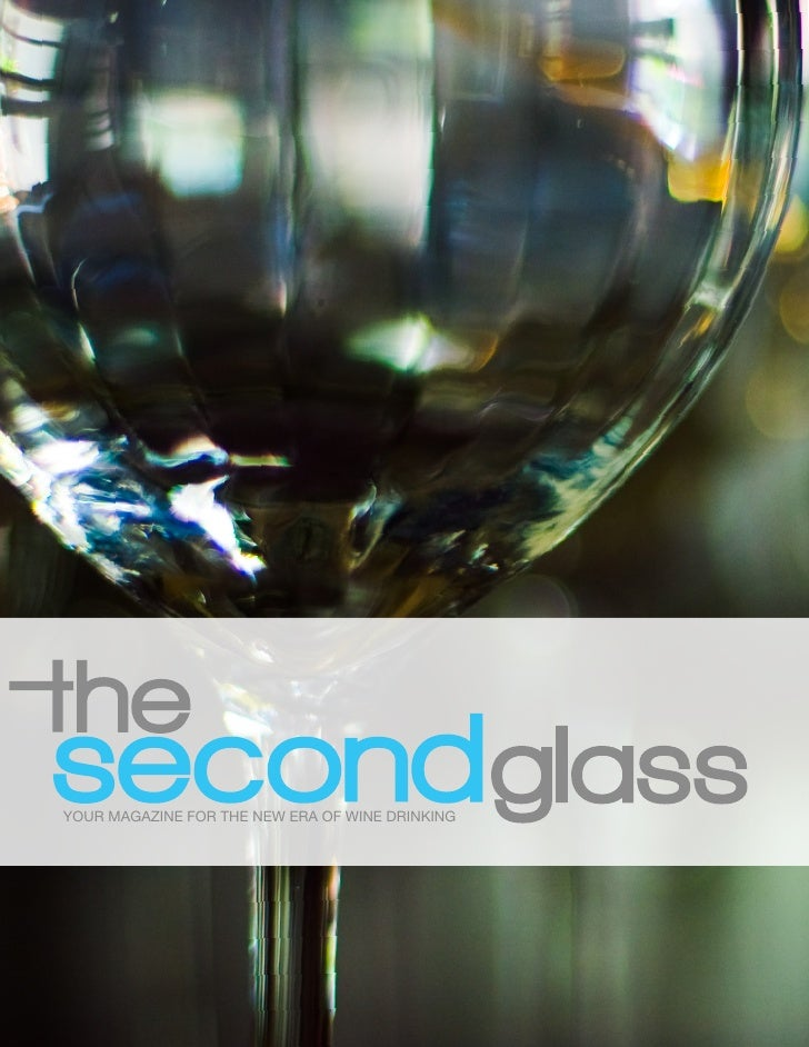 YOUR MAGAZINE FOR THE NEW ERA OF WINE DRINKING