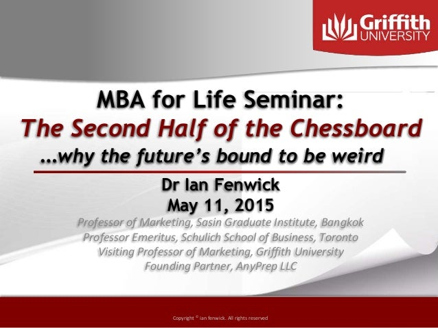 Copyright © by ian fenwick. All rights reserved Copyright © ian fenwick. All rights reserved MBA for Life Seminar: The Sec...