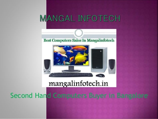 Second hand computers buyer in bangalore