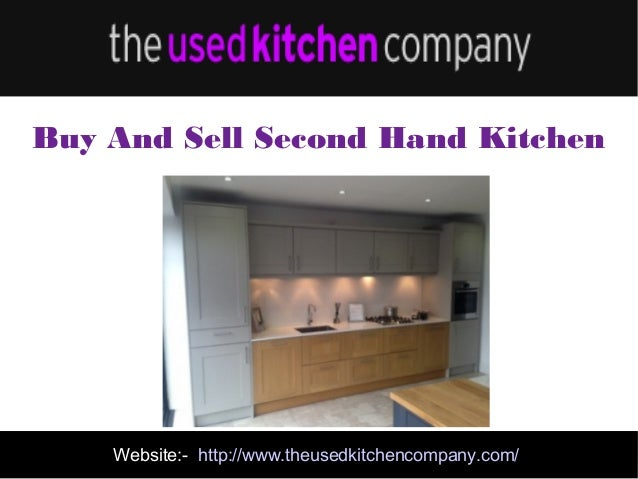 Second Hand Designer Kitchens Website Http Www Theusedkitchencompany Com Buy And Sell