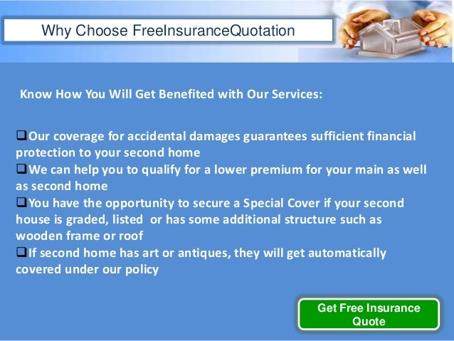 Second Home Insurance Quotes, Obtain Cheap Homowners