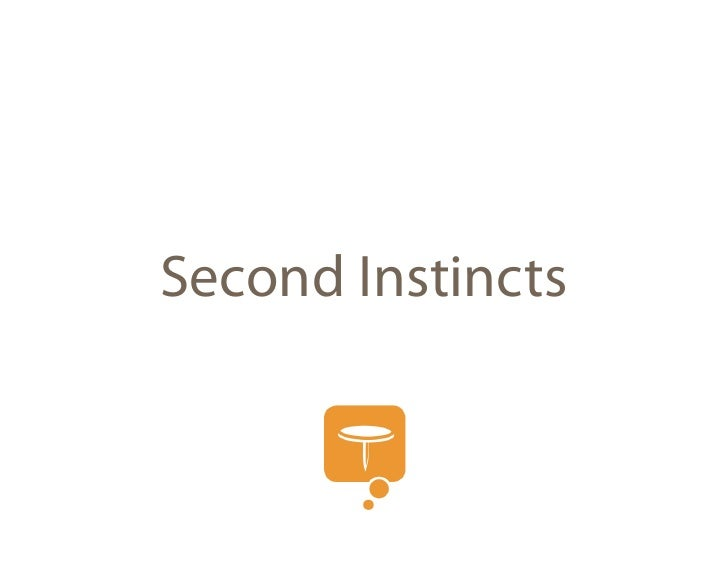 Second Instincts