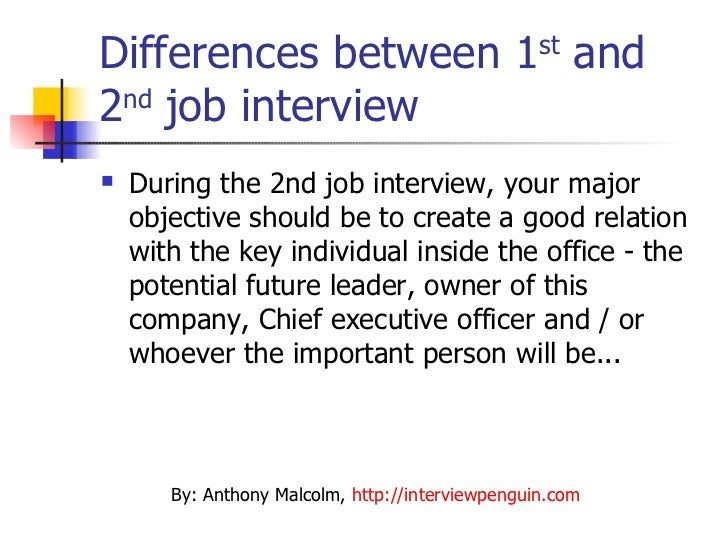 difference between the first and the second job interview