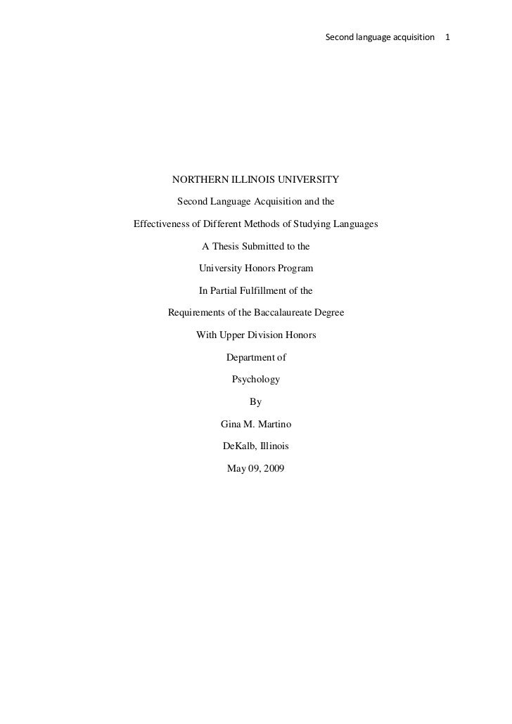 Second language acquisition   1        NORTHERN ILLINOIS UNIVERSITY         Second Language Acquisition and theEffectivene...
