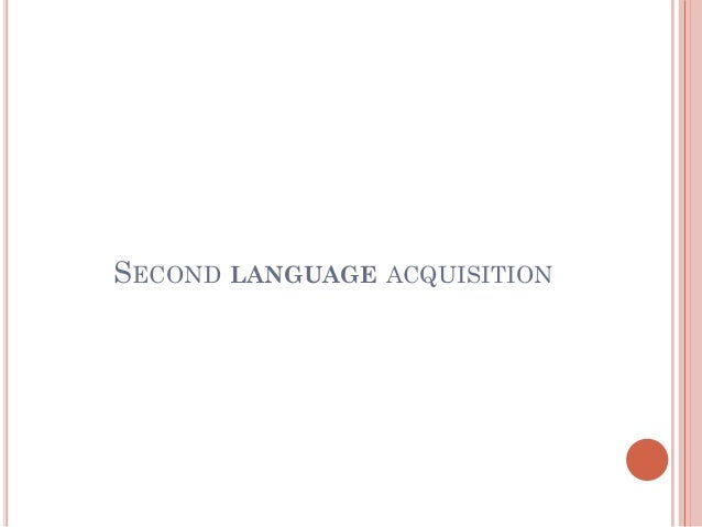 language acquisition course notes 0 comments 6 likes statistics notes full name  language acquisition is the  process by which humans acquire the capacity to perceive  language  acquisition usually refers to firstlanguage acquisition, which studies.