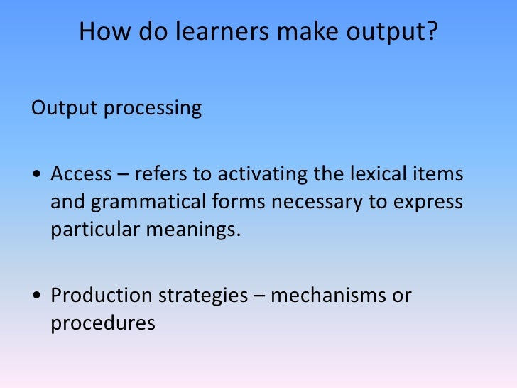 grammatical processing in language learners essay In order to be proficient and productive students, english-language learners ( ells)  and respect the language-acquisition process by not calling on their  ells  is characterized by latinate vocabulary subordinate grammatical  constructions.